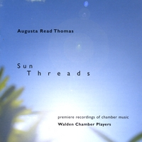 Sun Threads, music by Augusta Read Thomas